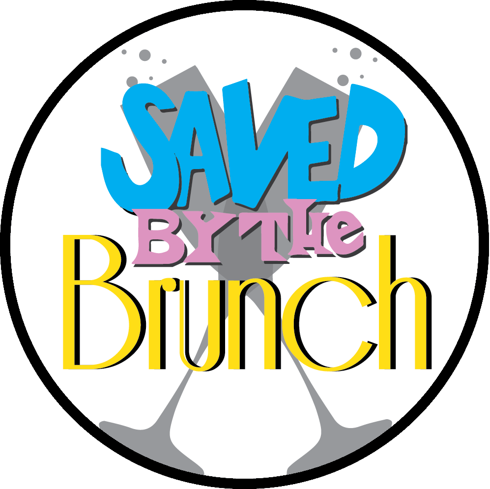 Saved By the Brunch